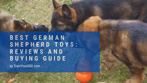 best german shepherd toys: reviews and buying guide